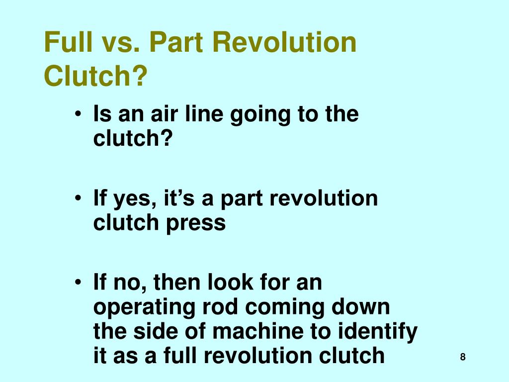 Full vs. Part Revolution Clutch?