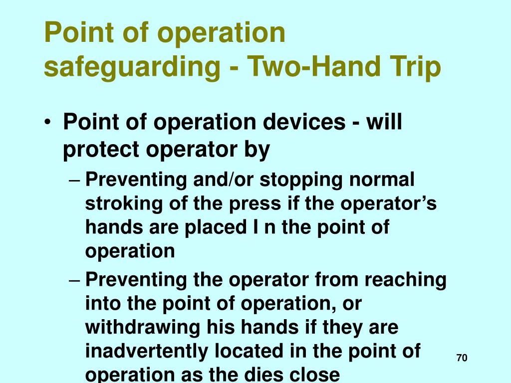 Point of operation safeguarding - Two-Hand Trip