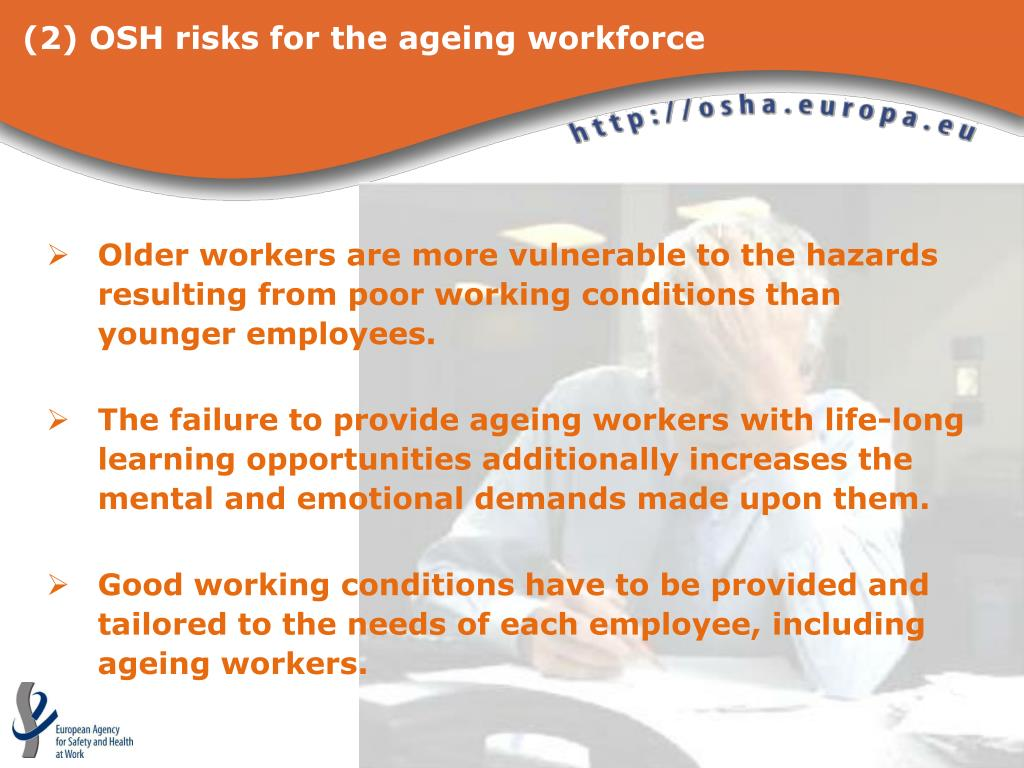 (2) OSH risks for the ageing workforce