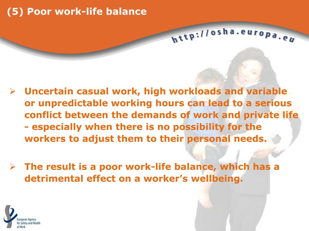 (5) Poor work-life balance