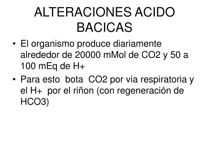 ALTERACIONES ACIDO BACICAS
