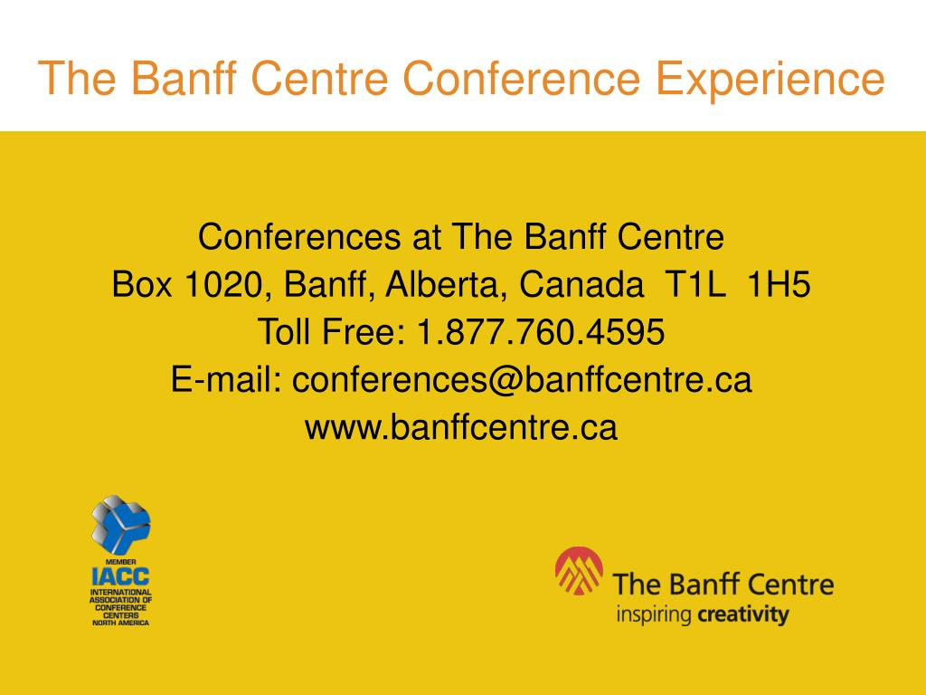 The Banff Centre Conference Experience