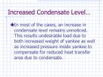 increased condensate level7