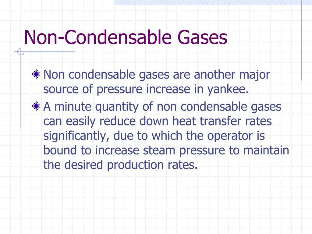 Non-Condensable Gases
