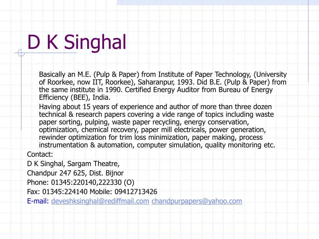 D K Singhal