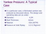 yankee pressure a typical case
