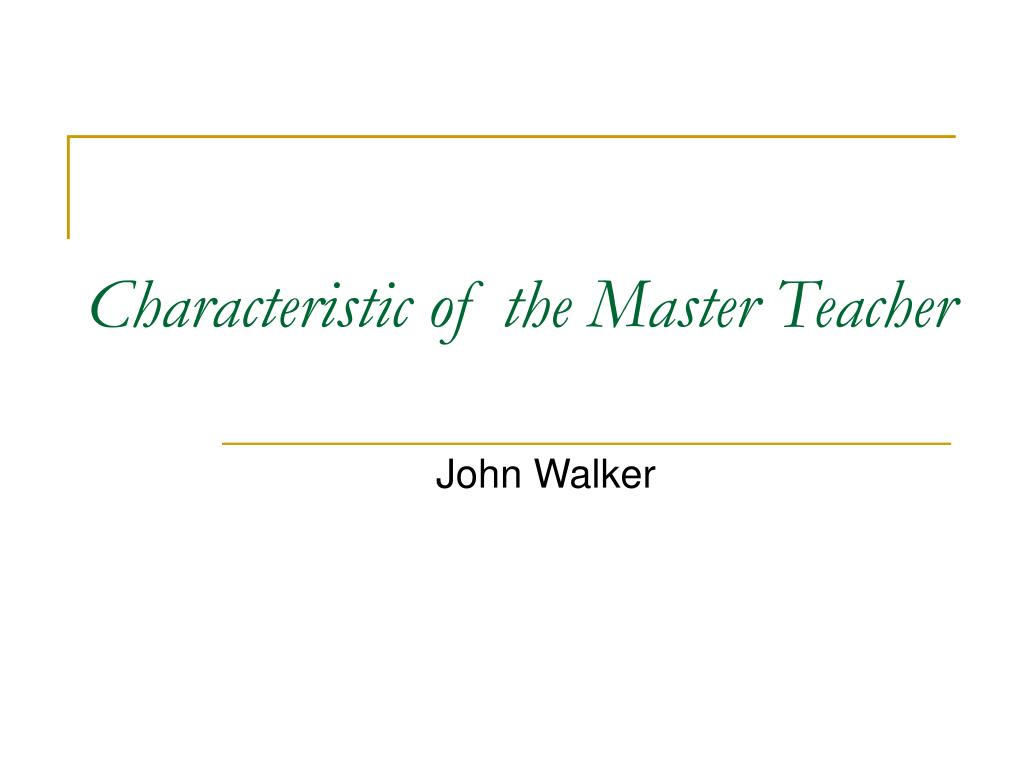 Characteristic of the Master Teacher