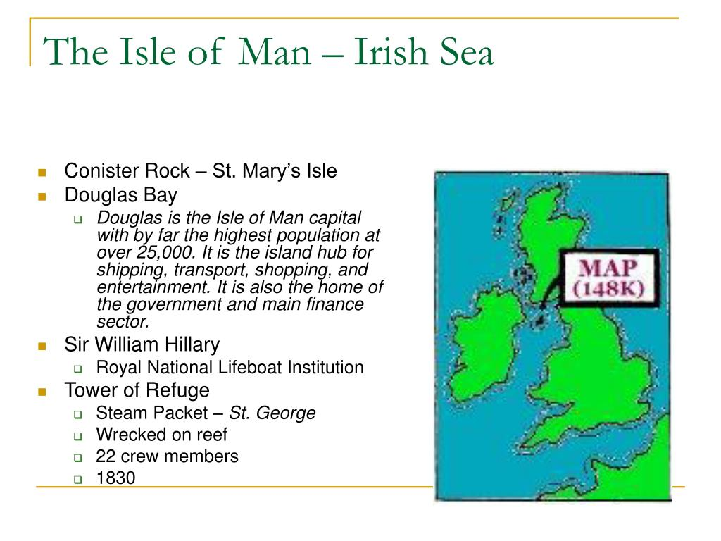 The Isle of Man – Irish Sea