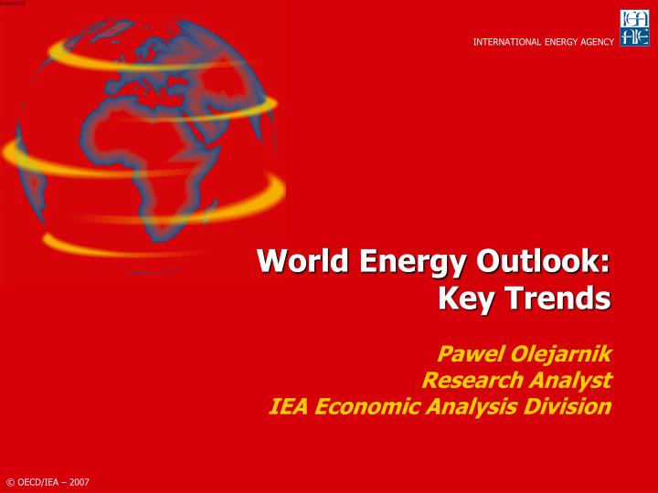 World energy outlook key trends