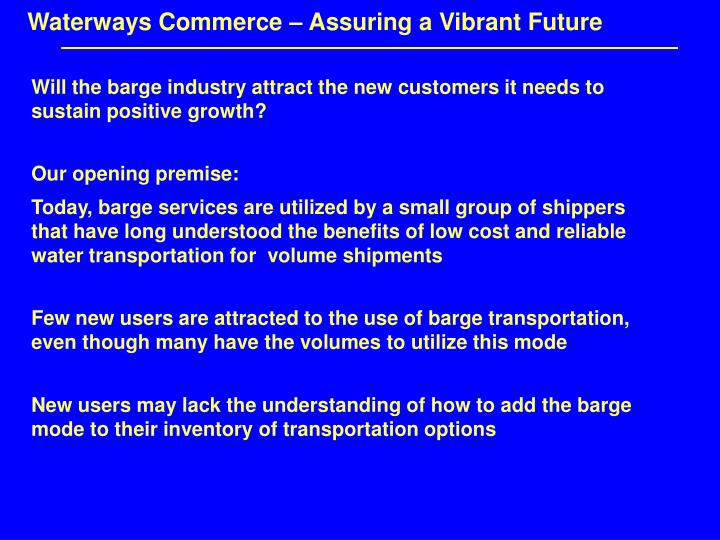 Waterways Commerce – Assuring a Vibrant Future