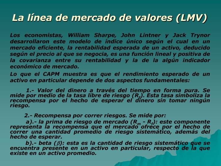 La línea de mercado de valores (LMV)