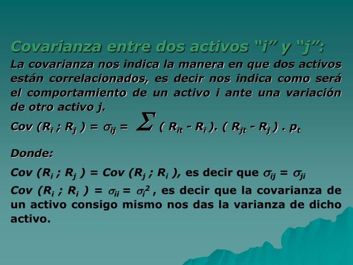 """Covarianza entre dos activos """"i"""" y """"j"""":"""