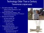 technology older than a century