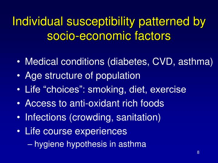 Individual susceptibility patterned by socio-economic factors