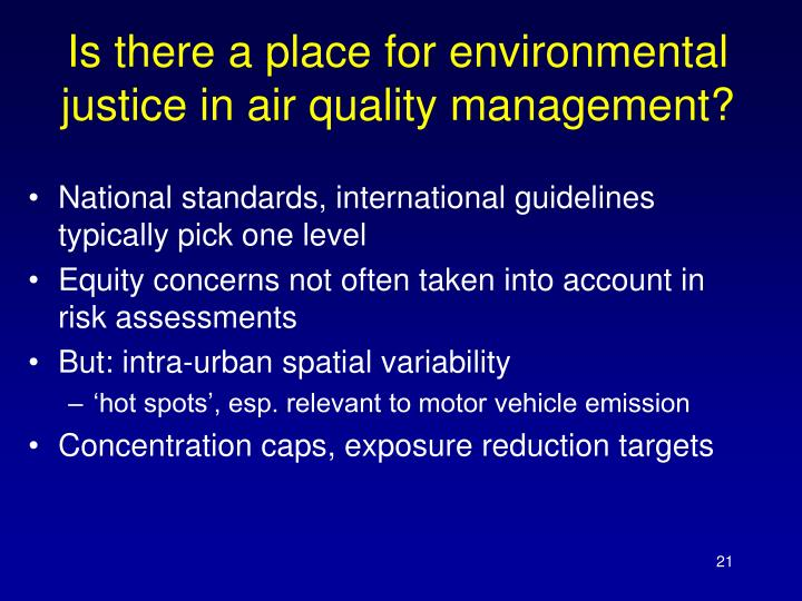 Is there a place for environmental justice in air quality management?