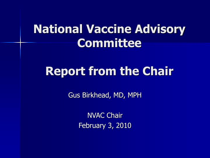 National vaccine advisory committee report from the chair l.jpg