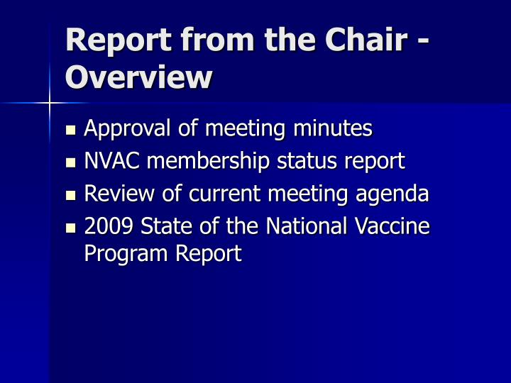 Report from the chair overview