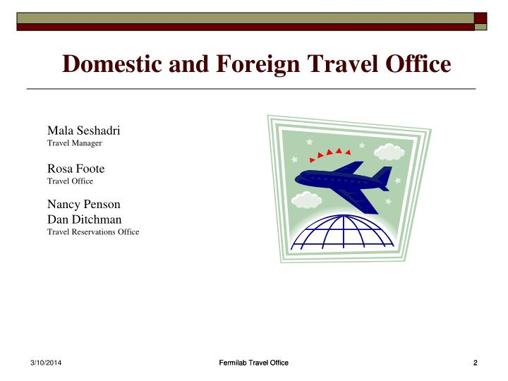 Domestic and foreign travel office