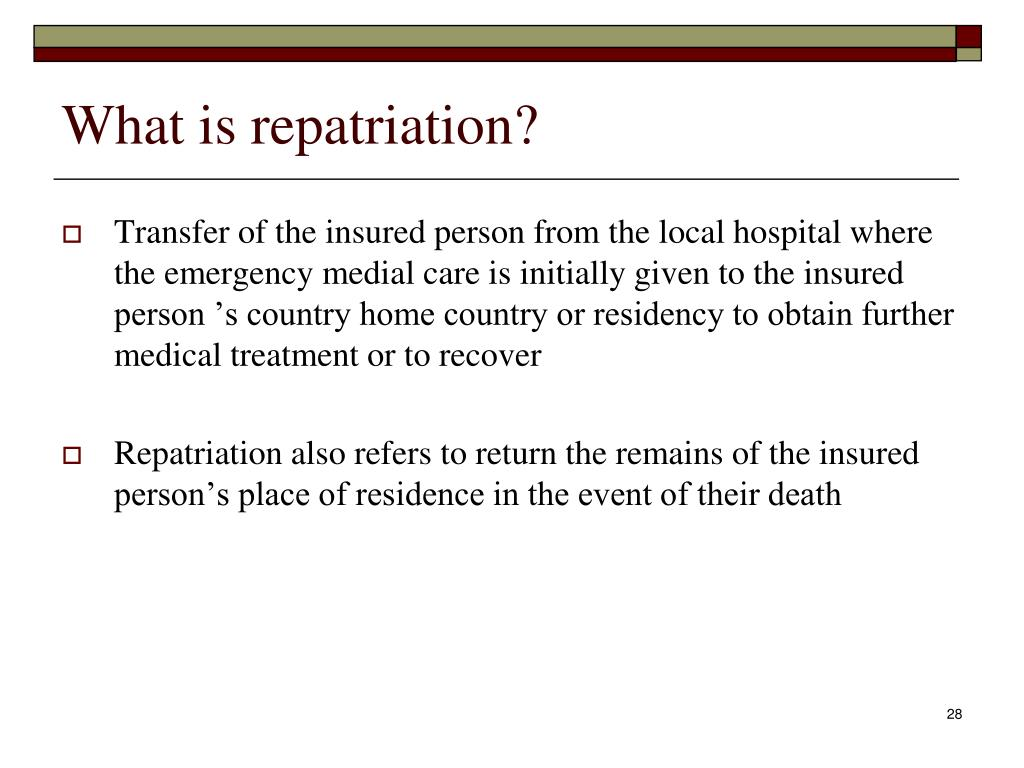What is repatriation?