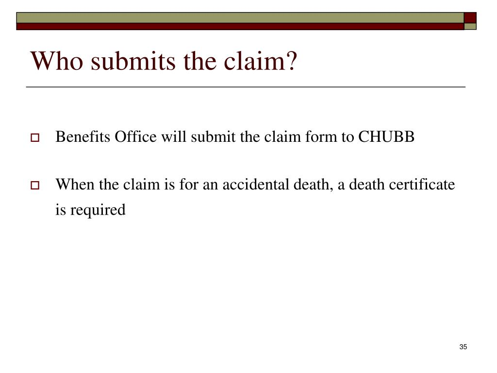 Who submits the claim?