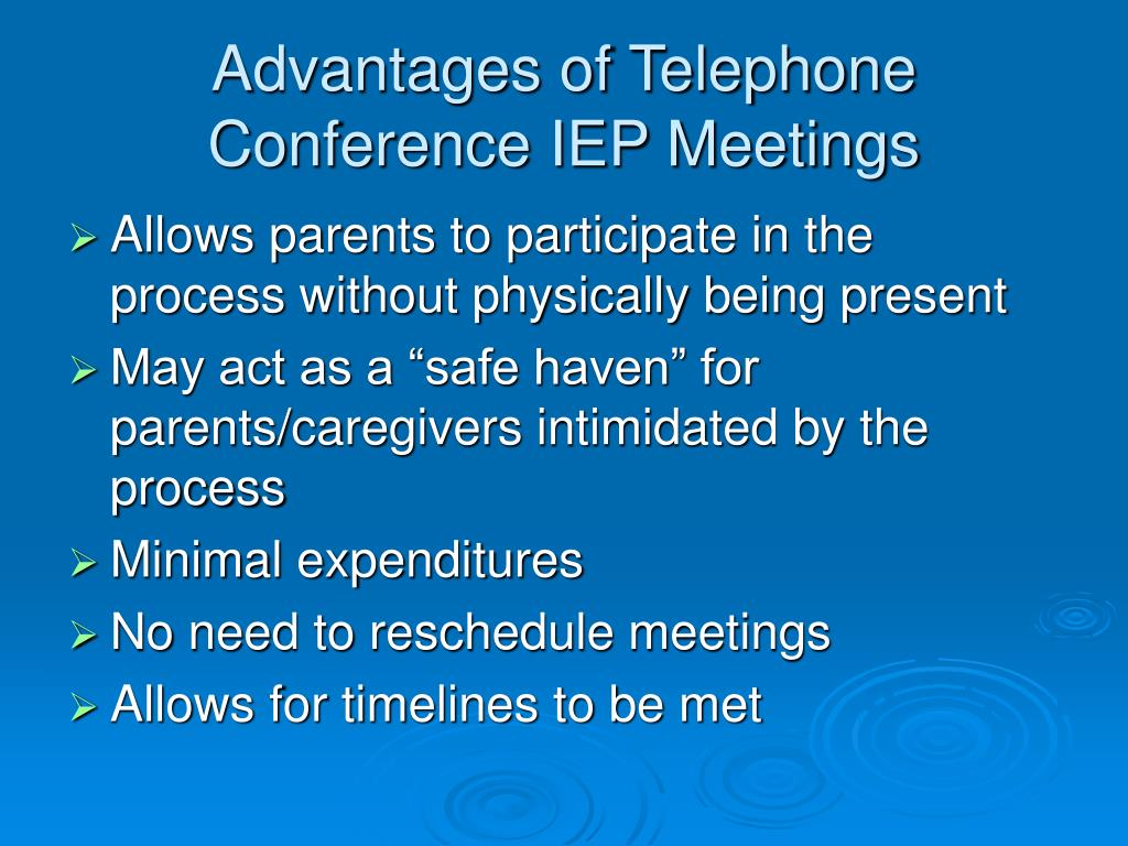 Advantages of Telephone Conference IEP Meetings