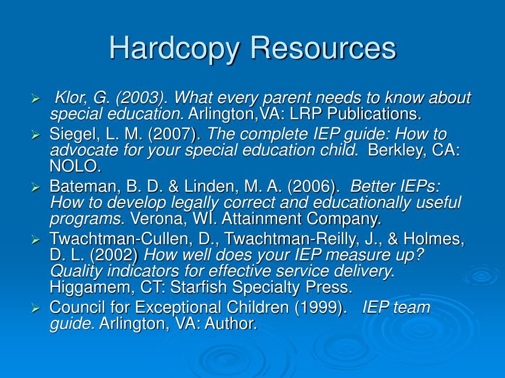 Hardcopy Resources