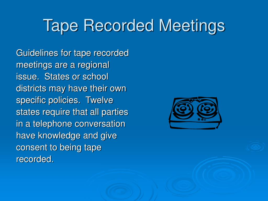 Tape Recorded Meetings
