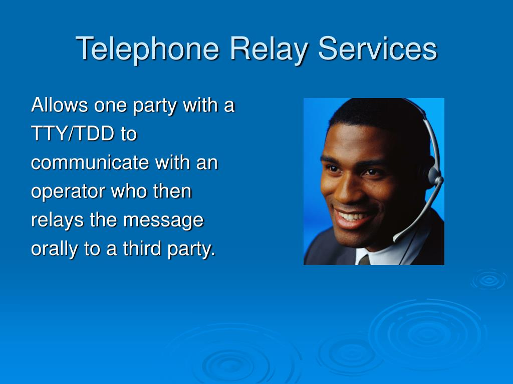 Telephone Relay Services