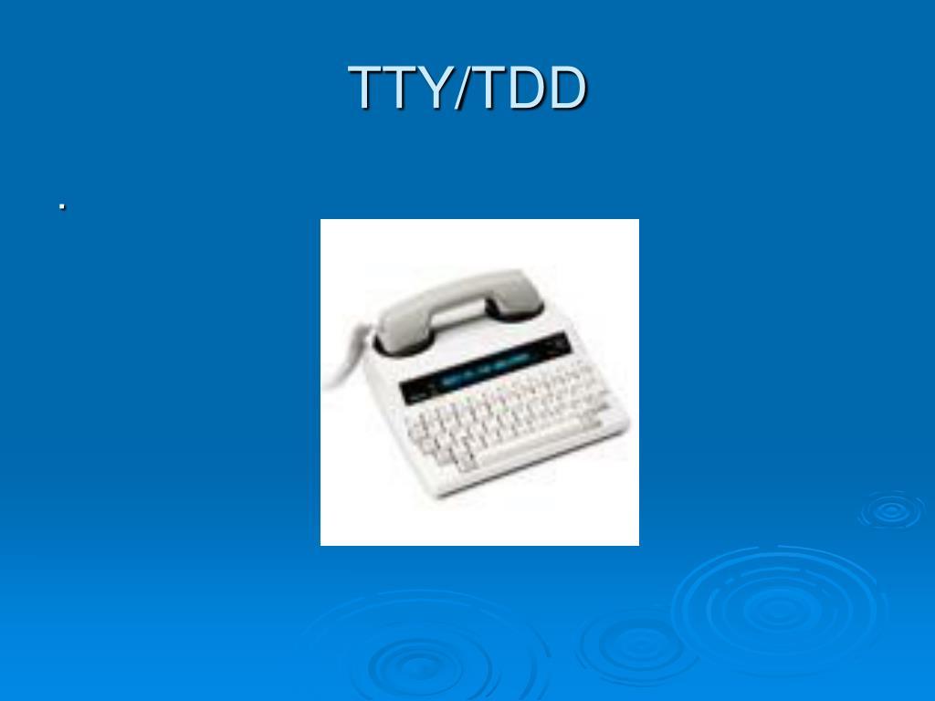 TTY/TDD