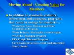 moving ahead creating value for members