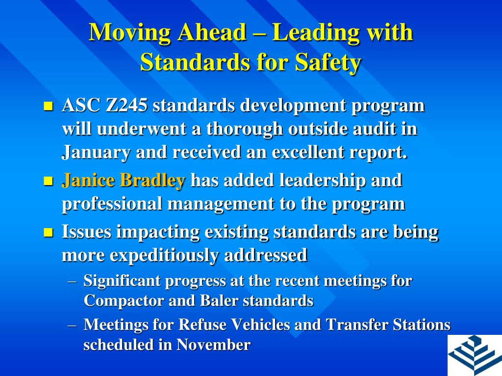 Moving Ahead – Leading with Standards for Safety