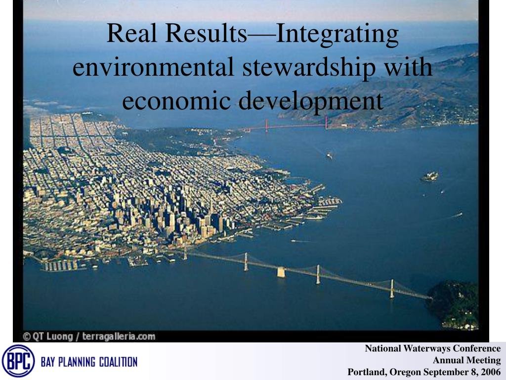 Real Results—Integrating environmental stewardship with economic development