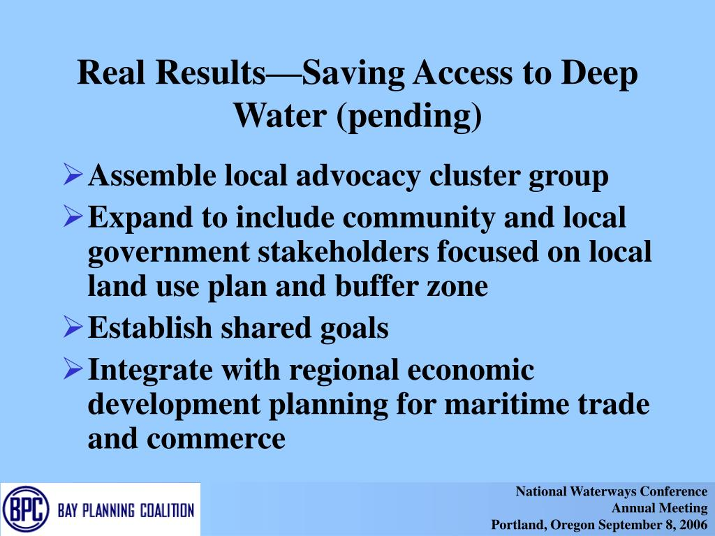 Real Results—Saving Access to Deep Water (pending)