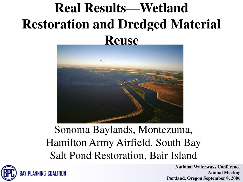 Real Results—Wetland Restoration and Dredged Material Reuse