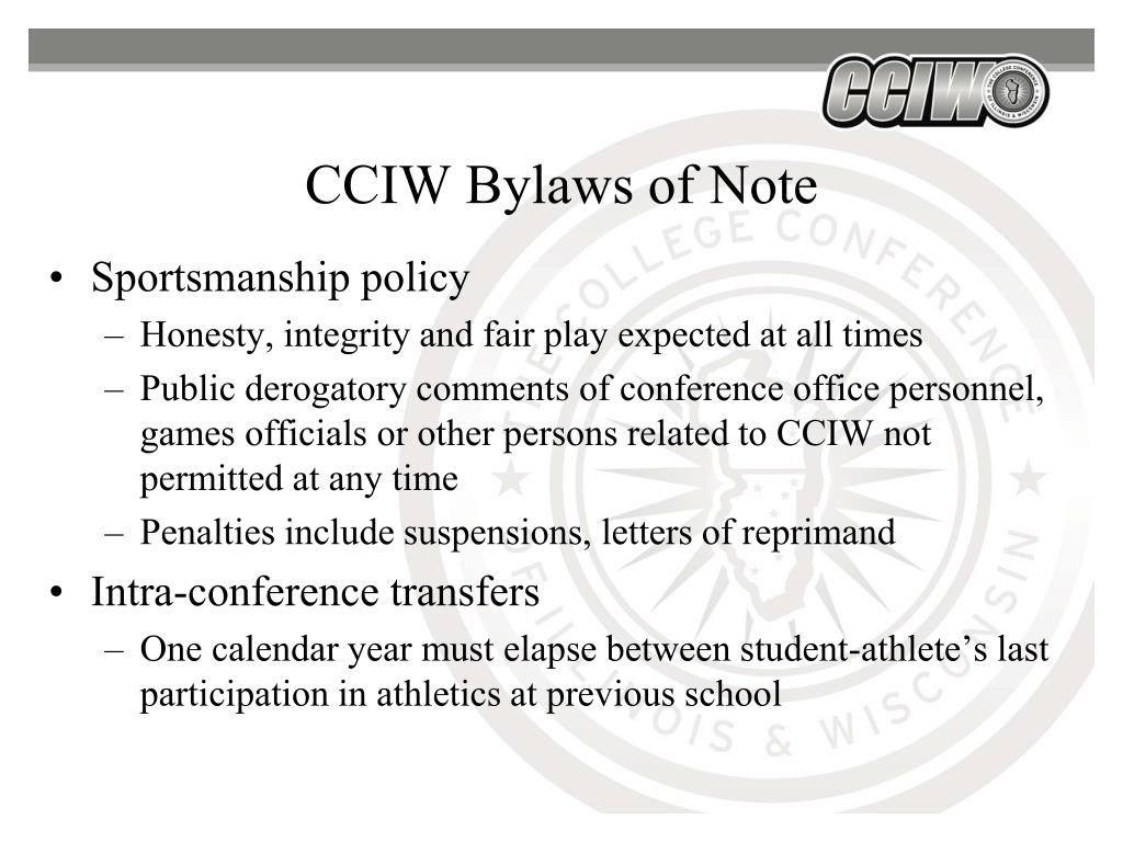 CCIW Bylaws of Note