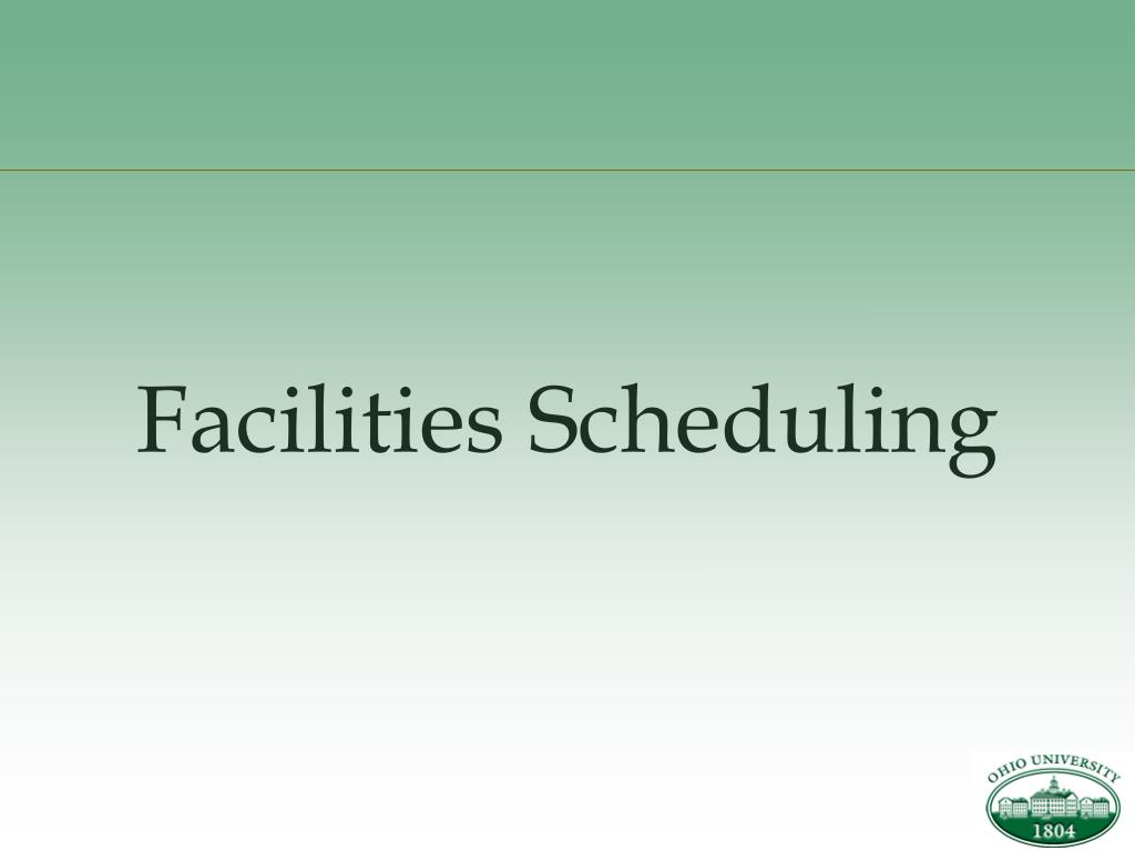 Facilities Scheduling