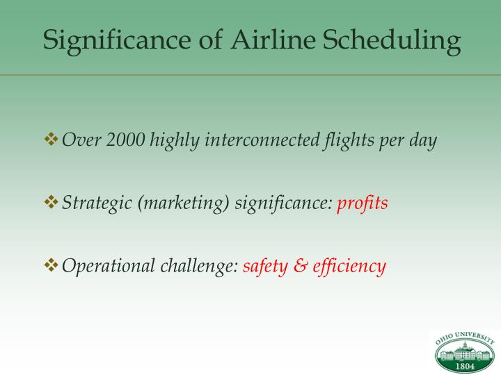 Significance of airline scheduling
