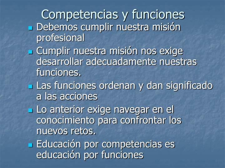 Competencias y funciones