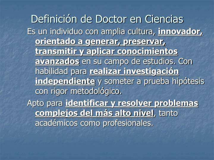 Definición de Doctor en Ciencias