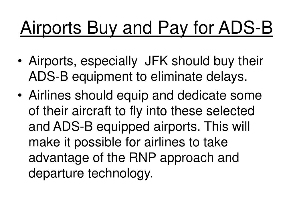 Airports Buy and Pay for ADS-B