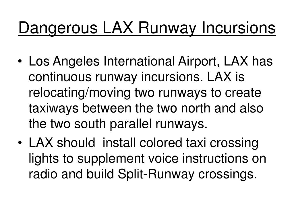 Dangerous LAX Runway Incursions