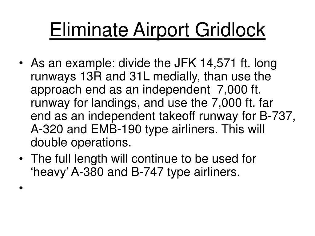 Eliminate Airport Gridlock