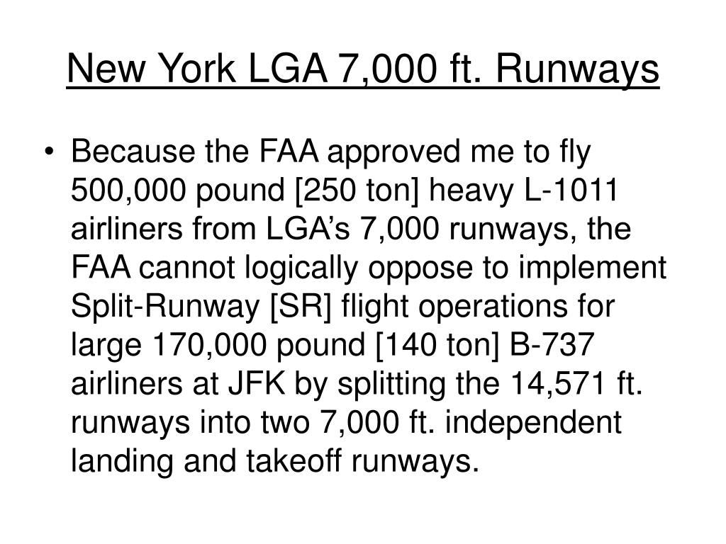 New York LGA 7,000 ft. Runways