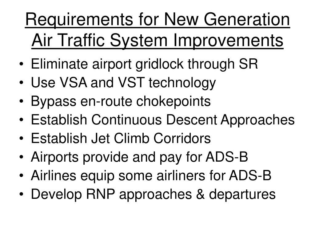 Requirements for New Generation Air Traffic System Improvements
