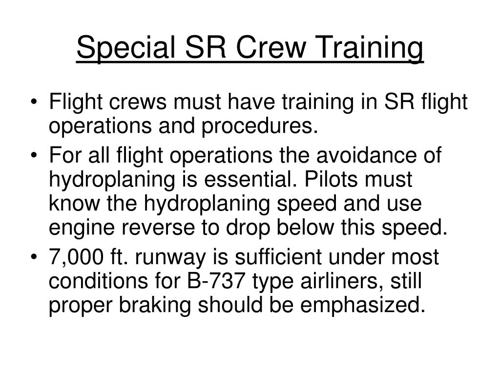 Special SR Crew Training