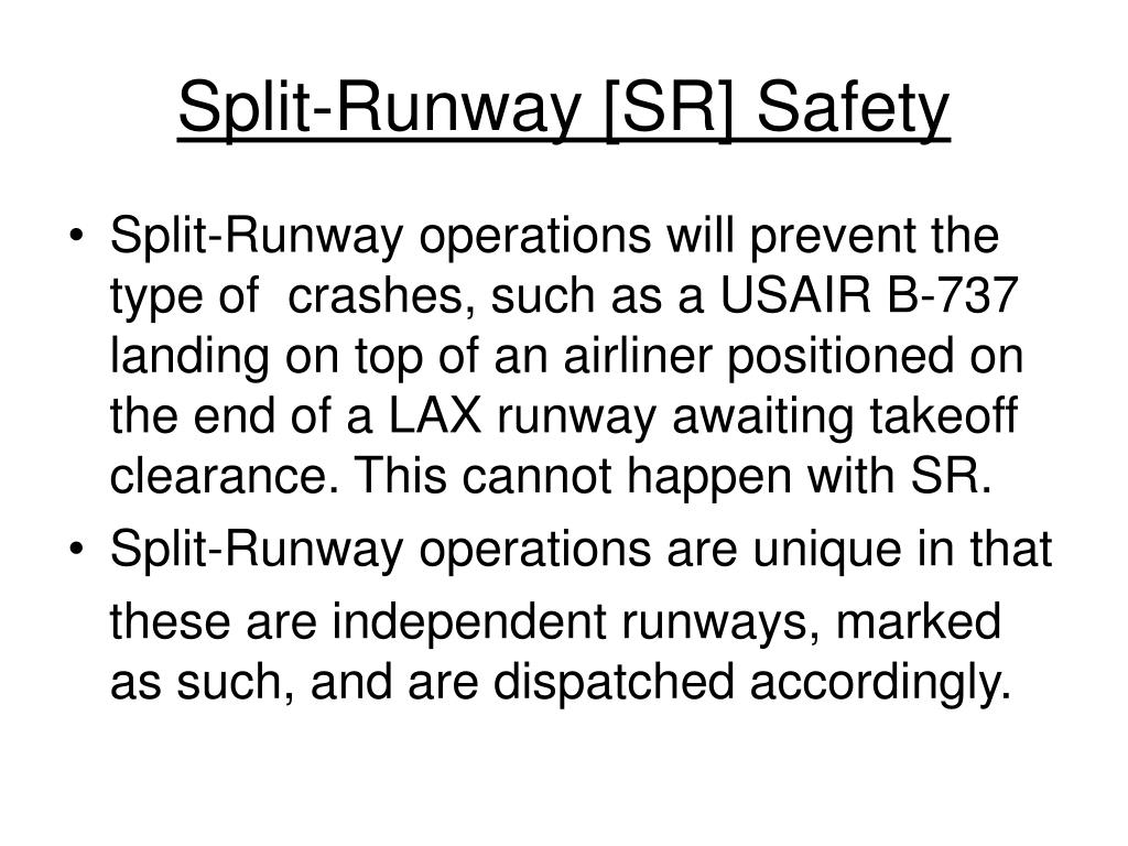 Split-Runway [SR] Safety