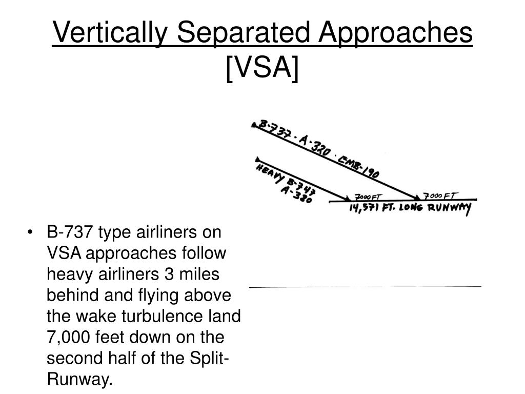 Vertically Separated Approaches