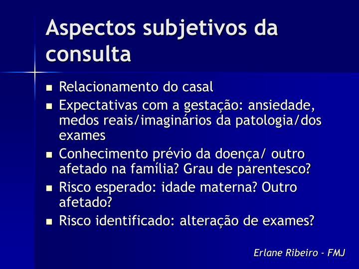 Aspectos subjetivos da consulta
