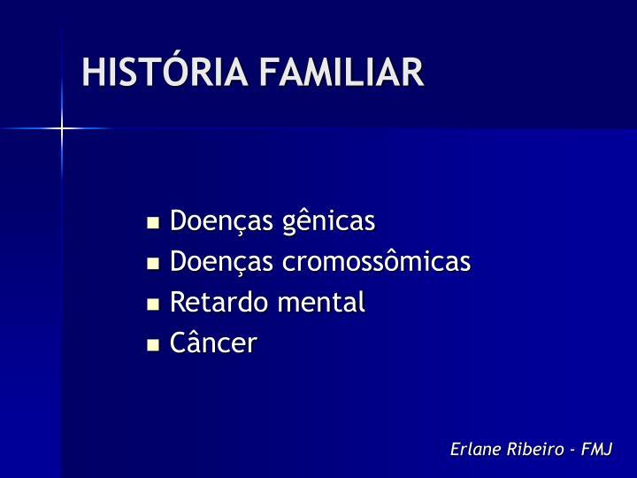 HISTÓRIA FAMILIAR