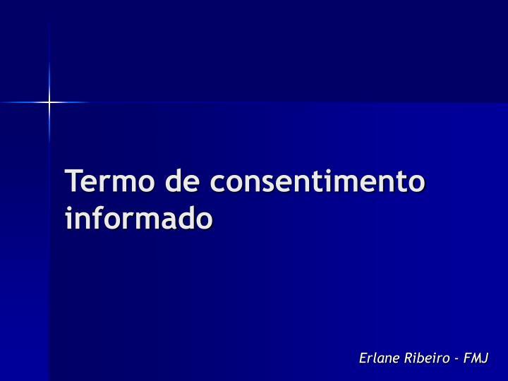 Termo de consentimento informado